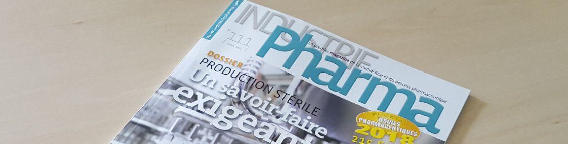 Interview Industrie Pharma Magazine : Mise à blanc en salle blanche